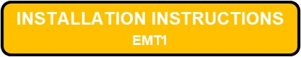 EMT1 Emergency Thermoplastic Installation Instructions Button