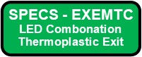 EXEMTC Exit And Emergency Thermoplastic Combo Button