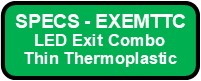 EXEMTTC Exit And Emergency Thin Thermoplastic Combo Button