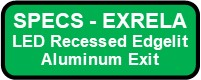 EXRELA LED Recessed Edgelit Aluminum Exit Sign Button