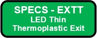 EXTT LED Thin Thermoplastic Exit Sign Button