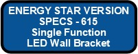 615 LED OVERBED I ENERGY STAR VERSION Button