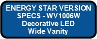 WV1006W LED GLAZE ENERGY STAR VERSION Button
