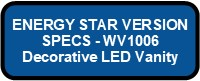 WV1006 LED GLAZE ENERGY STAR VERSION Button